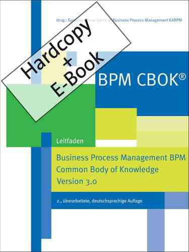 BPM CBOK®, Version 3.0 (Hardcopy + E-Book im Format epub)