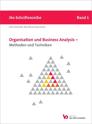 Organisation und Business Analysis – Methoden und Techniken