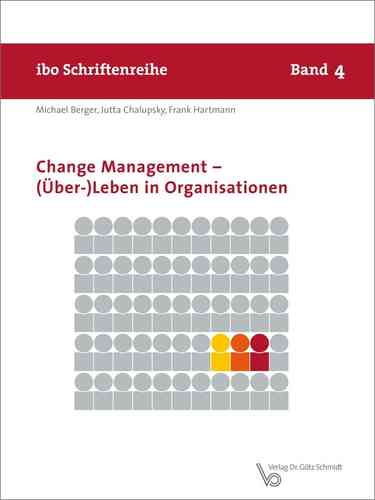 Change Management – (Über-)Leben in Organisationen